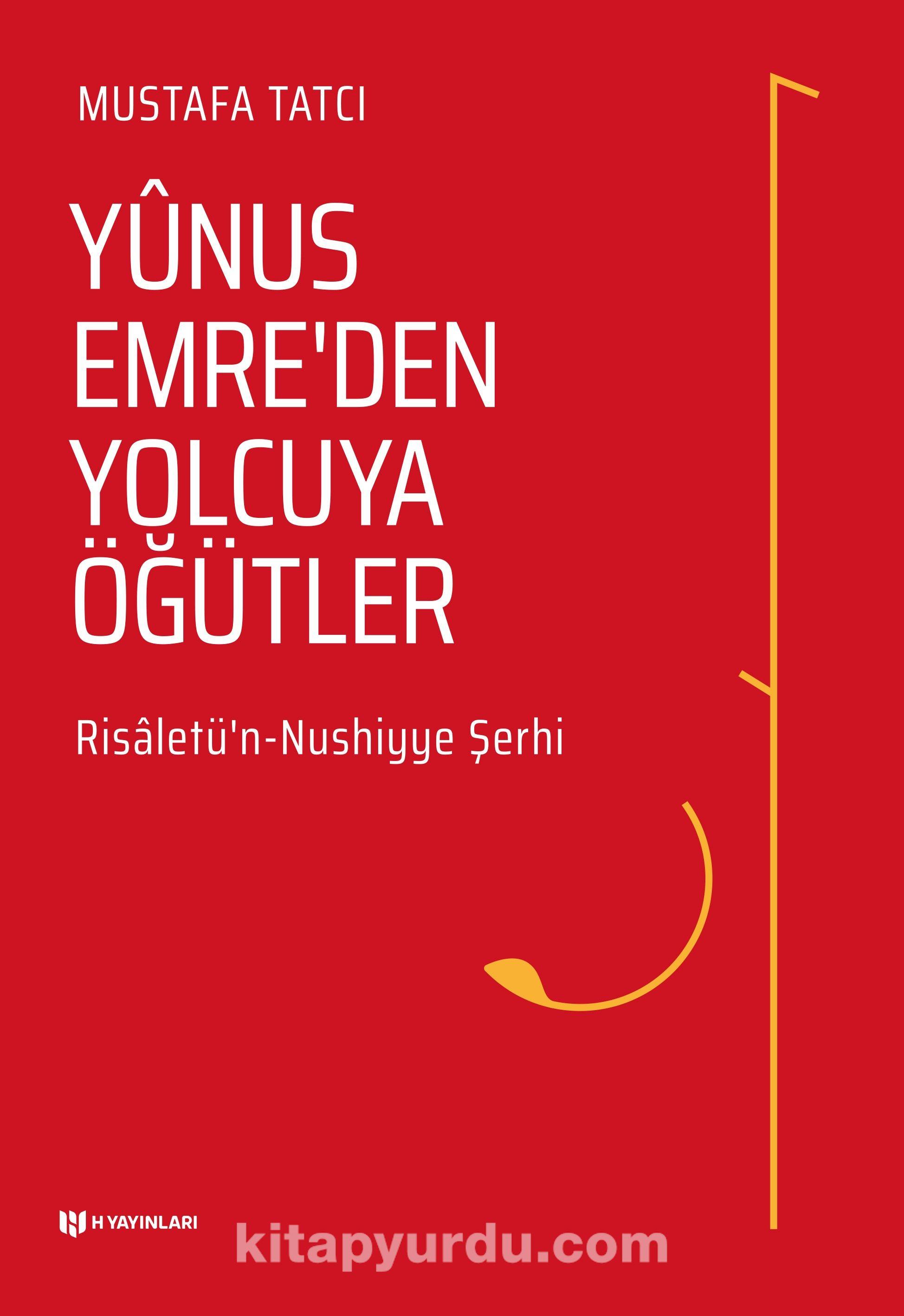 Yunus Emre'den Yolcuya Öğütler - Mustafa Tatcı pdf epub