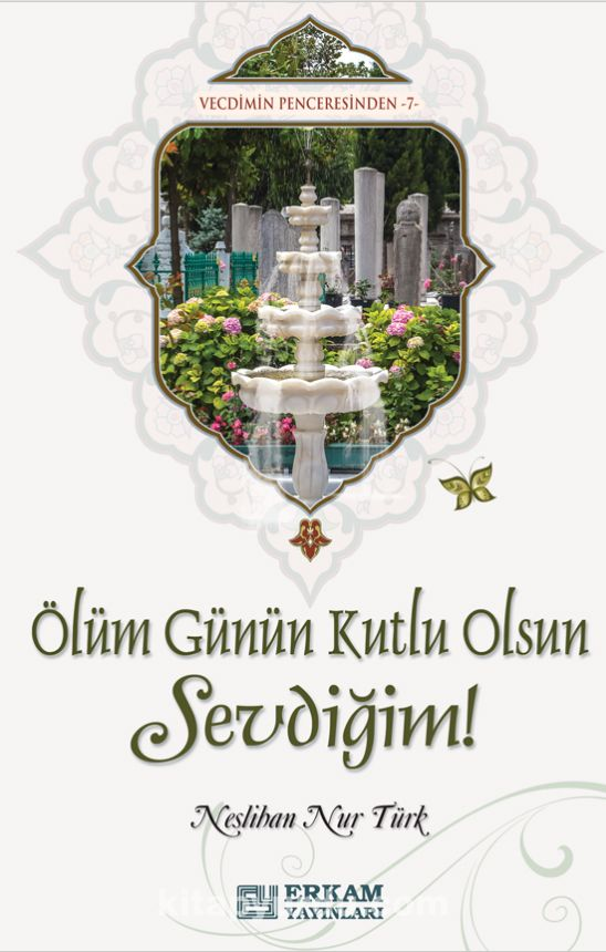 Ölüm Günün Kutlu Olsun Sevdiğim! - Neslihan Nur Türk pdf epub