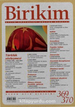 Birikim Aylık Sosyalist Kültür Dergisi Sayı:369-370 Ocak-Şubat 2020