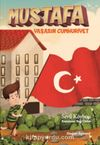 Mustafa / Yaşasın Cumhuriyet