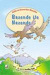 Bazende ile Nazende / Kelile ve Dimne'den Masallar Dizisi