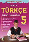 Damla Türkçe Öğrenci Çalışma Kitabı 5
