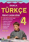 Damla Türkçe Öğrenci Çalışma Kitabı 4