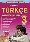 Damla Türkçe Öğrenci Çalışma Kitabı 3