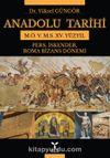 Anadolu Tarihi M. Ö. 5. - M.S. XV. Yüzyıl