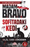 Madam Bravo Sofitadaki Kedi