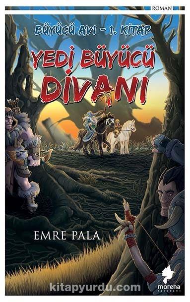 Yedi Büyücü Divanı / Büyücü Avı 1 - Emre Pala pdf epub