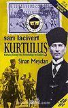 Sarı Lacivert Kurtuluş / Kurtuluş Savaşı'nda Fenerbahçe ve Atatürk