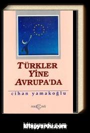 Türkler Yine Avrupa'da