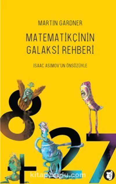 Matematikçinin Galaksi RehberiMatematiksel Bilimkurgu Öyküleri - Martin Gardner pdf epub