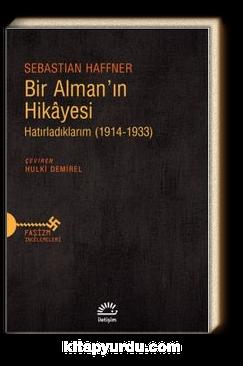 Bir Alman'ın Hikayesi & Hatırladıklarım (1914-1933)