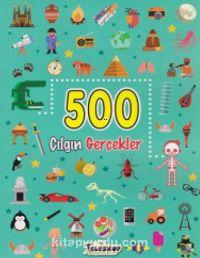 500 Çılgın Gerçekler - Kollektif pdf epub