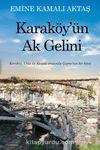 Karaköy'ün Ak Gelini & Karaköy, Urla ile Alaçatı arasında Çeşme'nin bir köyü