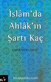 İslam'da Ahlak'ın Şartı Kaç