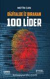 Dijitalde İz Birakan 100 Lider