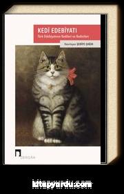 Kedi Edebiyatı & Türk Edebiyatının Kedileri ve Kedicileri