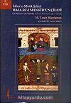 Hallac-ı Mansur'un Çilesi İslam'ın Mistik Şehidi (Cilt 1)