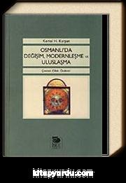 Osmanlı'da Değişim, Modernleşme ve Uluslaşma