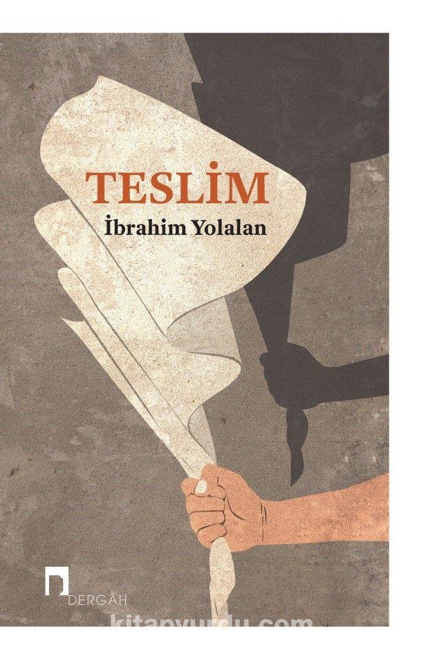 Teslim - İbrahim Yolalan pdf epub