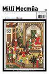 Milli Mecmua Dergisi Milli Mecmua Sayı: 11 Kasım-Aralık 2019