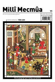 Milli Mecmua Dergisi Sayı: 11 Kasım-Aralık 2019