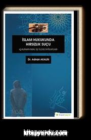 İslam Hukukunda Hırsızlık Suçu Çalınan Mal İle İlgili İhtilaflar