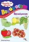Meyveler ve Sebzeler / Boyuyorum Öğreniyorum