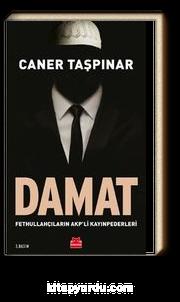 Damat & Fethullahçıların AKP'li Kayınpederleri