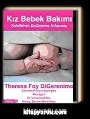 Kız Bebek Bakımı / Sahibinin Kullanma Kılavuzu