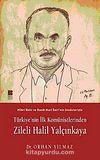 Türkiye'nin İlk Komünistlerinden Zileli Halil Yalçınkaya
