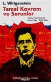 L. Wittgenstein : Temel Kavram ve Sorunlar