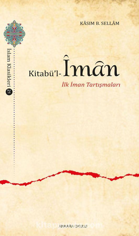 Kitabü'l İman - Ebu Ubeyd Kasım b. Sellam pdf epub