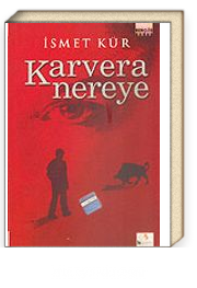 Karvera Nereye