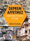 Deprem Affetmez & Depremden Korunma El Kitabı