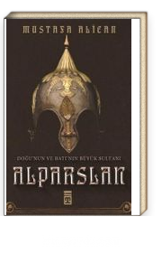 Doğunun ve Batının Büyük Sultanı: Alparslan