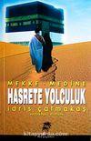 Hasrete Yolculuk & Mekke-Medine