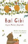 Bal Gibi & Oyun - Masal - Bayram