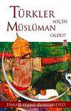 Türkler Niçin Müslüman Oldu?