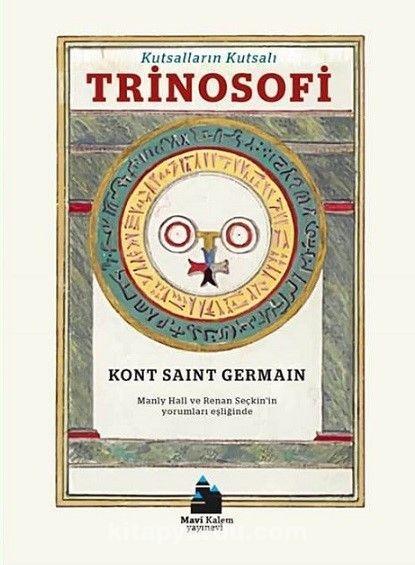 Kutsalların Kutsalı Trinosofi - Kont Saint Germain pdf epub