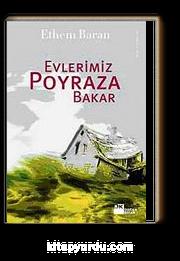 Evlerimiz Poyraza Bakar