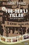 Töb-Der'li Yıllar Ve Kontr-Gerilla Saldırıları