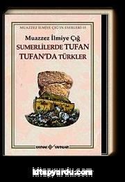 Sumerlilerde Tufan Tufan'da Türkler (3. Hamur)