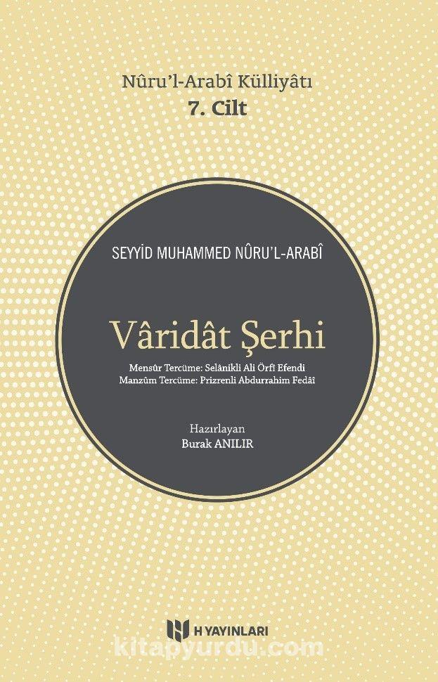 Varidat Şerhi / Nuru'l-Arabi Külliyatı (7. Cilt) - Seyyid Muhammed Nur'ul-Arabi pdf epub
