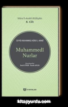 Muhammedi Nurlar / Nuru'l-Arabi Külliyatı (8. Cilt)