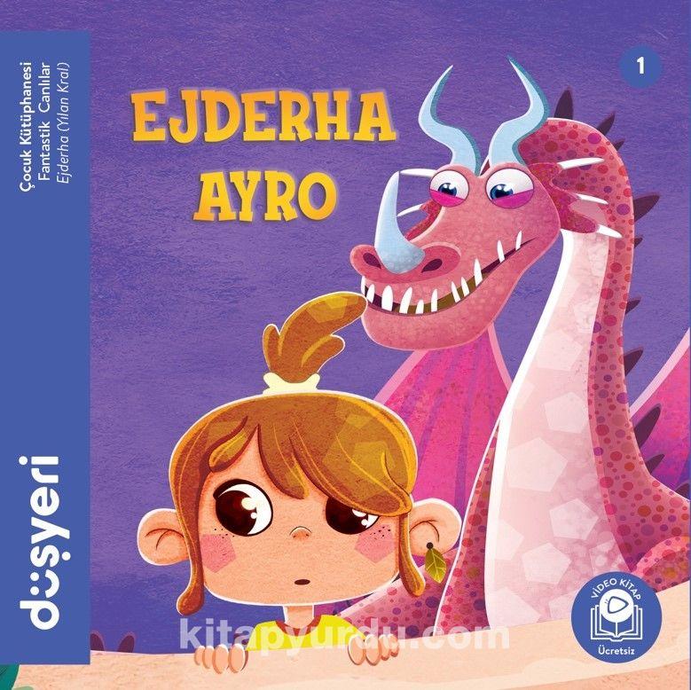 Ejderha Ayro / Ejderha Yılan Kral - Aytuna Dirican pdf epub