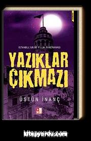 Yazıklar Çıkmazı & İstanbul'un 80 Yıllık Panoraması