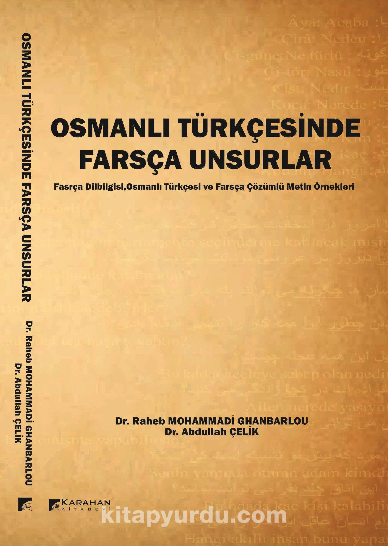 Osmanlı Türkçesinde Farsça Unsurlar - Abdullah Çelik pdf epub