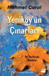 Yeniköy'ün Çınarları