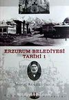 Erzurum Belediyesi Tarihi-1