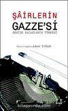 Şairlerin Gazze'si & Geride Kalanların Türküsü